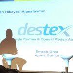 Destex, 7 Yıllık Tecrübelerini Genç Ajanslarla Paylaştı!