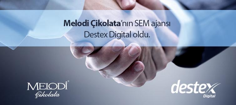 Melodi Çikolata'nın SEM Ajansı Destex Digital Oldu!
