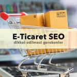 E-Ticaret Siteleri için SEO'nun Önemi
