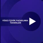 Video İçerik Pazarlama