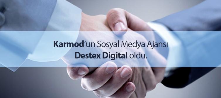 karmod sosyal medya ajansı destex digital oldu