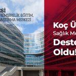 Koç Üniversitesi Sağlık Merkezi'nin Ajansı Destex Digital Oldu!